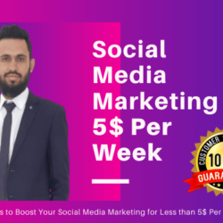 Social Media Marketing 5$ Per Week