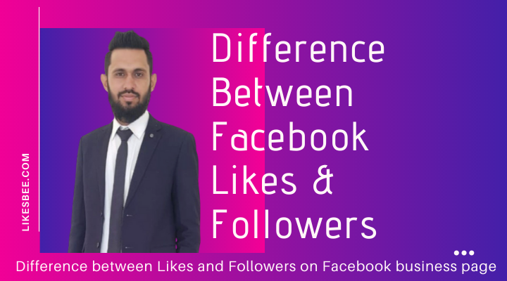 Difference between Likes and Followers